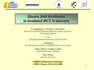 Electric field distribution  in irradiated MCZ Si detectors