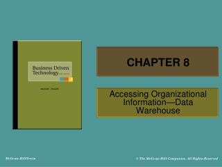 Accessing Organizational Information Data Warehouse