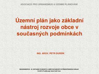 Územní plán jako základní nástroj rozvoje obce v současných podmínkách