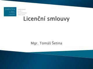 Licenční smlouvy
