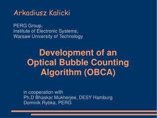 Development of an Optical Bubble Counting Algorithm (OBCA)