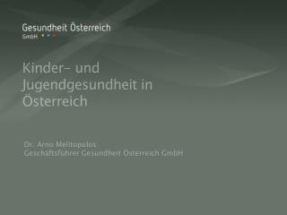 Kinder- und Jugendgesundheit in Österreich