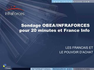 Sondage OBEA/INFRAFORCES  pour 20 minutes et France Info