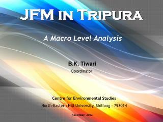 JFM in Tripura