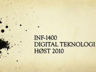 INF-1400 DIGITAL TEKNOLOGI HØST 2010