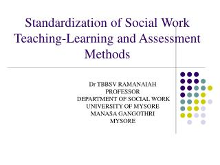 Standardization of Social Work Teaching-Learning and Assessment Methods