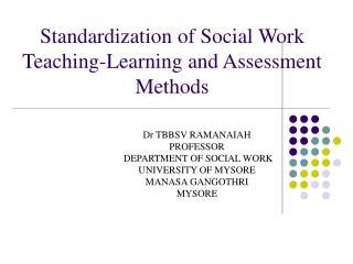 Standardization of Social Work Teaching-Learning and Assessment Methods