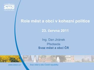 Role měst a obcí v kohezní politice 23. června 2011