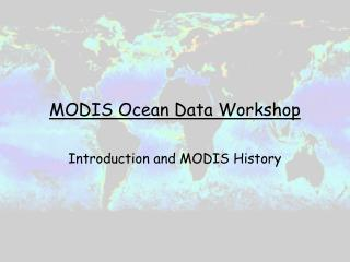 MODIS Ocean Data Workshop