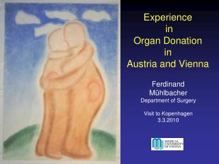 Experience  in  Organ Donation  in  Austria and Vienna