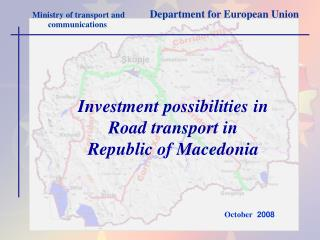 Investment possibilities in  Road transport in Republic of Macedonia