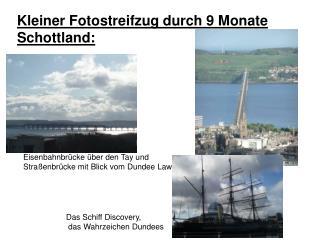 Kleiner Fotostreifzug durch 9 Monate Schottland: