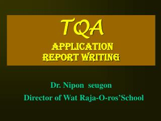 TQA  Application  Report Writing