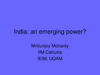 India: an emerging power?