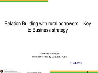 Relation Building with rural borrowers – Key to Business strategy