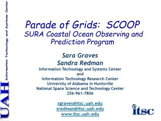 Parade of Grids:  SCOOP  SURA Coastal Ocean Observing and Prediction Program
