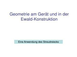 Geometrie am Gerät und in der Ewald-Konstruktion