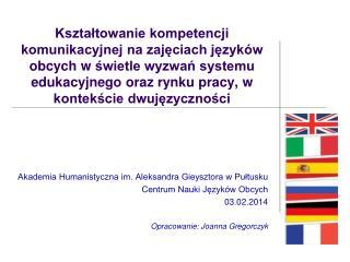 Akademia Humanistyczna im. Aleksandra Gieysztora w Pułtusku Centrum Nauki Języków Obcych