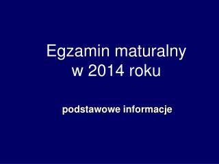 Egzamin maturalny w 2014 roku