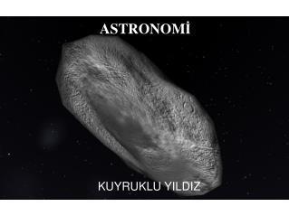 ASTRONOM İ