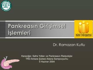 Pankreasın Girişimsel İşlemleri