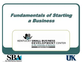 Fundamentals of Starting  a Business