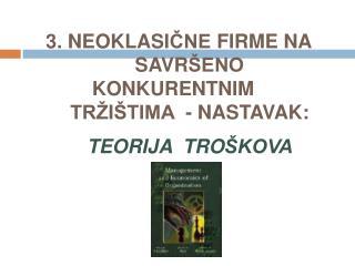 A. Prikaz poglavlja i ciljevi izučavanja B. Teorija proizvodnje: I C. Teorija proizvodnje: II …