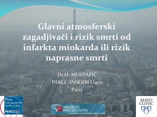Glavni atmosferski zagadjivači i rizik smrti od infarkta miokarda ili rizik naprasne smrti