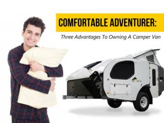 Comfortable Adventure: Three Advantages To Owning A Camper V