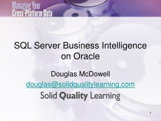 SQL Server Business Intelligence  on Oracle
