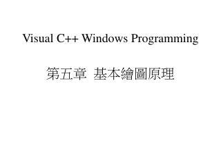 Visual C++ Windows Programming