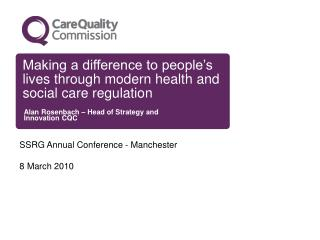 Making a difference to people's lives through modern health and social care regulation