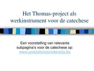 Het Thomas-project als werkinstrument voor de catechese