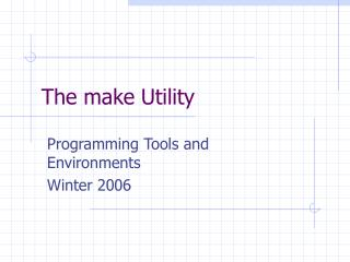 The make Utility