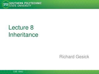 Lecture 8 Inheritance