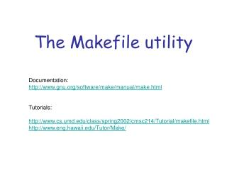 The Makefile utility