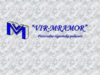 """VIR-MRAMOR"""