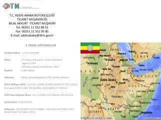 1-TEMEL GÖSTERGELER Yüzölçümü(km)   :  1.14 milyon KM2