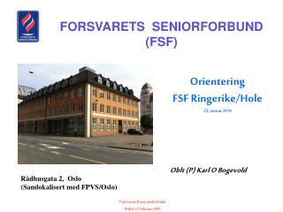 Forsvarets Pensjonistforbund  Stiftet 15.februar 1983