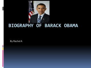 Biography of Barack Obama