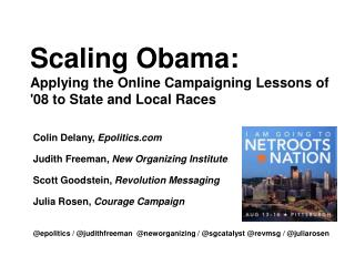 Scaling Obama: Applying the Online Campaigning Lessons of '08 to State and Local Races