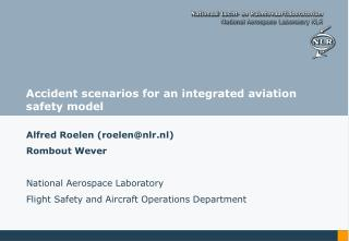 Accident scenarios for an integrated aviation safety model