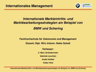 Internationale Markteintritts- und Marktbearbeitungsstrategien am Beispiel von BMW und Schering