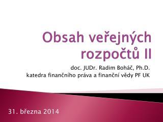 Obsah veřejných rozpočtů II