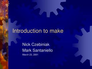 Introduction to make