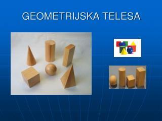 GEOMETRIJSKA TELESA