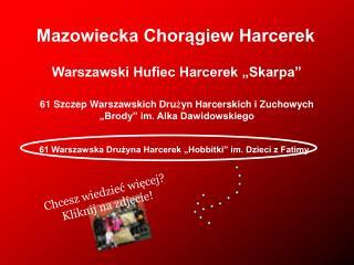 """61 Warszawska Drużyna Harcerek """"Hobbitki"""" im. Dzieci z Fatimy"""