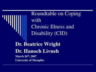 Roundtable on Coping with Chronic Illness and Disability CID
