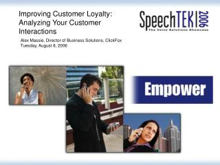 Improving Customer Loyalty: Analyzing Your Customer Interactions