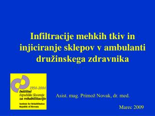 Infiltracije mehkih tkiv in injiciranje sklepov v ambulanti dru�inskega zdravnika